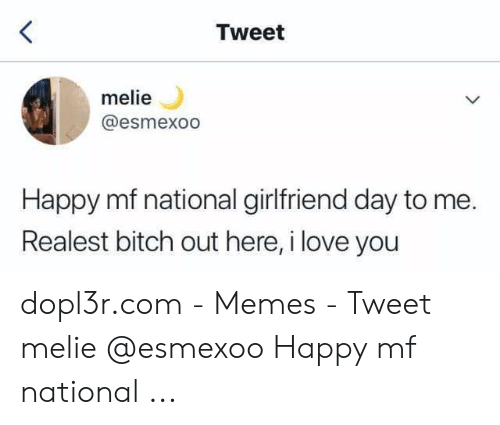 🐣 25+ Best Memes About National Girlfriend Day Meme