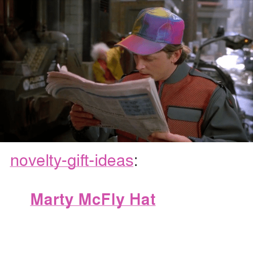 """Marty McFly: <p><a href=""""https://novelty-gift-ideas.tumblr.com/post/163298632753/marty-mcfly-hat"""" class=""""tumblr_blog"""">novelty-gift-ideas</a>:</p><blockquote><p><b><a href=""""https://novelty-gift-ideas.com/marty-mcfly-hat/"""">  Marty McFly Hat</a></b><br/><br/></p></blockquote>"""