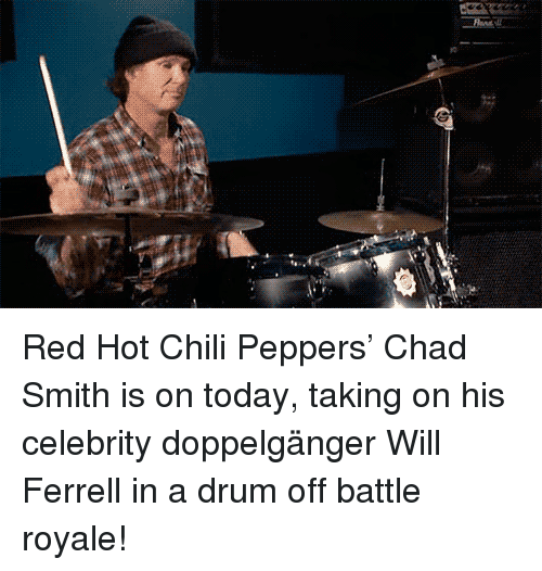 Red Hot Chili Peppers: <p>Red Hot Chili Peppers&rsquo; Chad Smith is on today, taking on his celebrity doppelgänger Will Ferrell in a drum off battle royale!</p>