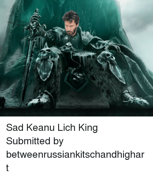 Psad Keanu Lich Kingp Psubmitted By