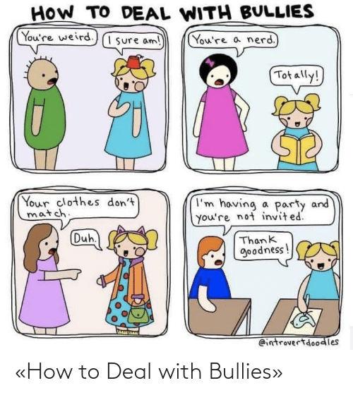 Bullies: «How to Deal with Bullies»