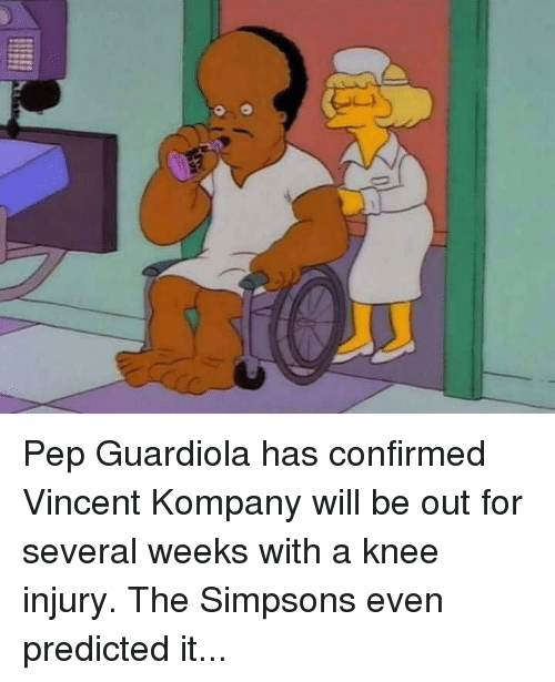 Memes, The Simpsons, and The Simpsons: í Pep Guardiola has confirmed Vincent Kompany will be out for several weeks with a knee injury.  The Simpsons even predicted it...