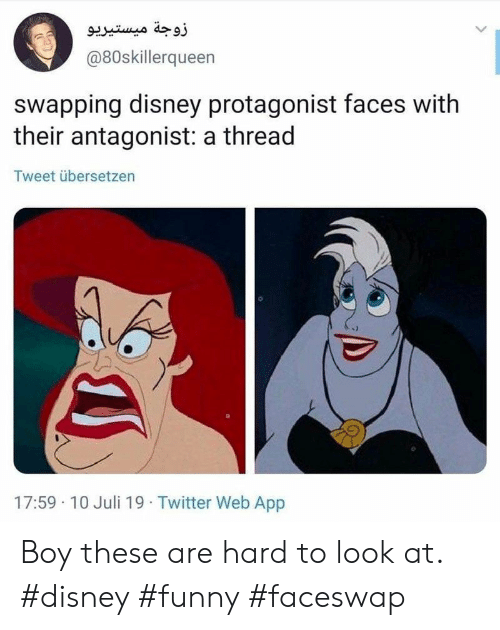 protagonist: زوجة میستيريو  @80skillerqueen  swapping disney protagonist faces with  their antagonist: a thread  Tweet übersetzen  17:59 10 Juli 19 Twitter Web App Boy these are hard to look at. #disney #funny #faceswap