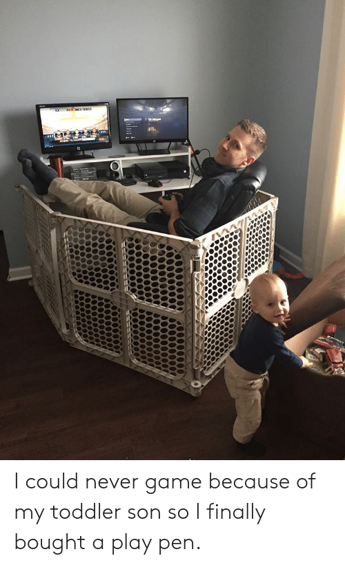Funny, Game, and Never: क I could never game because of my toddler son so I finally bought a play pen.