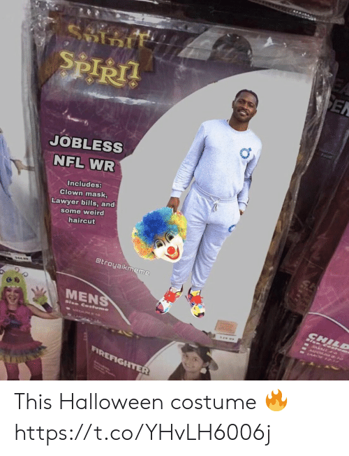 foot: ९  SEN  SPIRT  Foot  JOBLESS  NFL WR  Includes:  Clown mask,  Lawyer bills, and  some weird  haircut  @troyaikmeme  ΜENS  CHILD  RALA  Size Cotume  FIREFIGHTER This Halloween costume 🔥 https://t.co/YHvLH6006j
