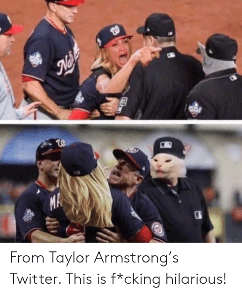armstrong: স  MA  ল From Taylor Armstrong's Twitter. This is f*cking hilarious!