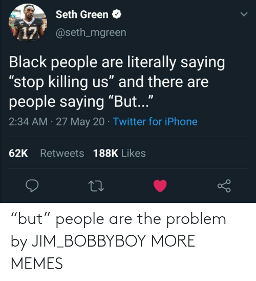 """People Are: """"but"""" people are the problem by JIM_BOBBYBOY MORE MEMES"""