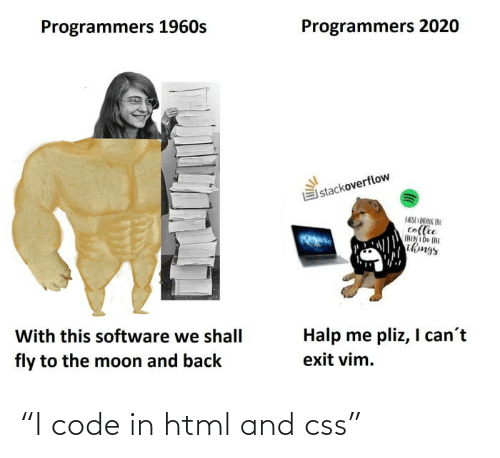 "css: ""I code in html and css"""