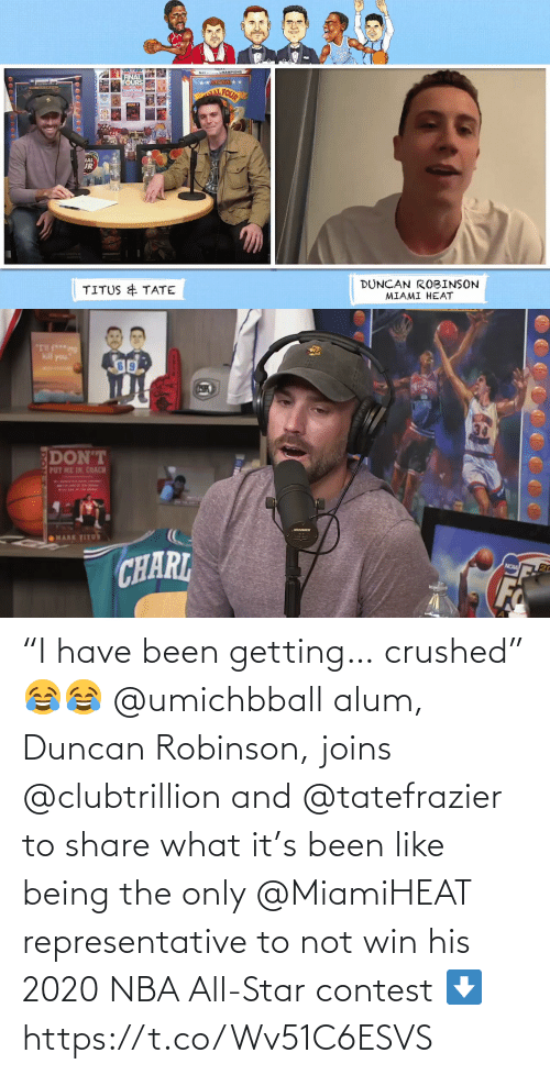 """nba all star: """"I have been getting… crushed"""" 😂😂  @umichbball alum, Duncan Robinson, joins @clubtrillion and @tatefrazier to share what it's been like being the only @MiamiHEAT representative to not win his 2020 NBA All-Star contest ⬇️ https://t.co/Wv51C6ESVS"""