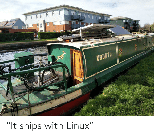 "Linux: ""It ships with Linux"""