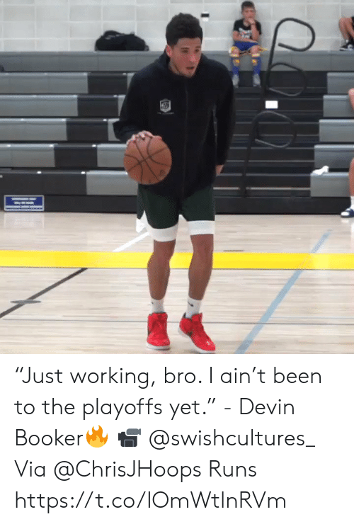 """Devin: """"Just working, bro. I ain't been to the playoffs yet.""""  - Devin Booker🔥  📹 @swishcultures_  Via @ChrisJHoops Runs    https://t.co/IOmWtlnRVm"""