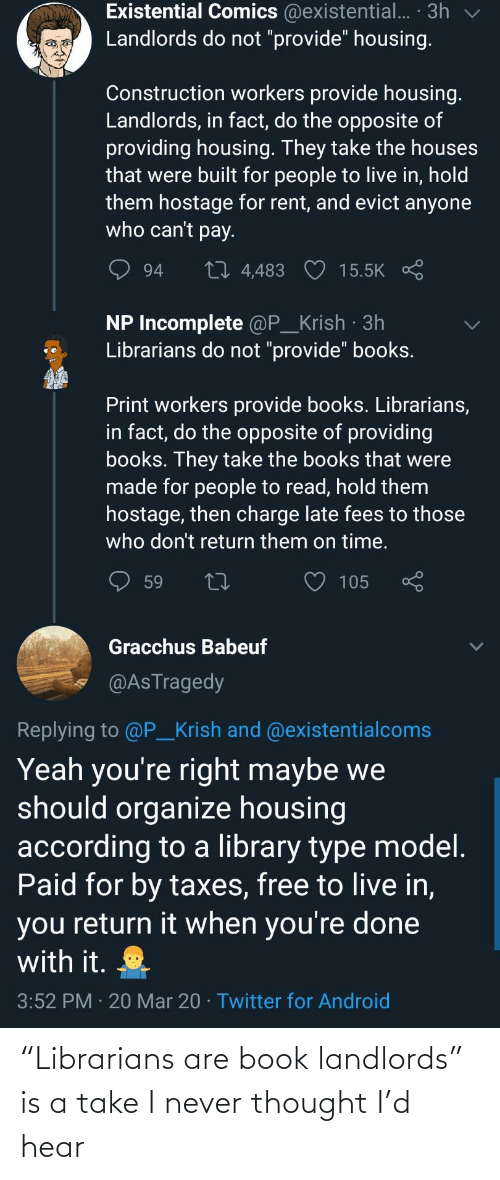 "I Never: ""Librarians are book landlords"" is a take I never thought I'd hear"