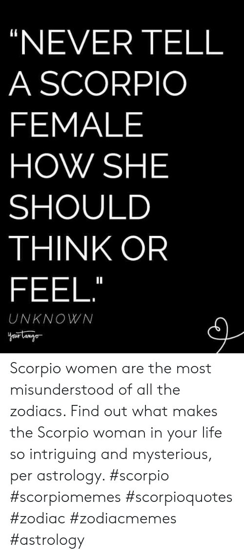 A to to what woman say scorpio When a