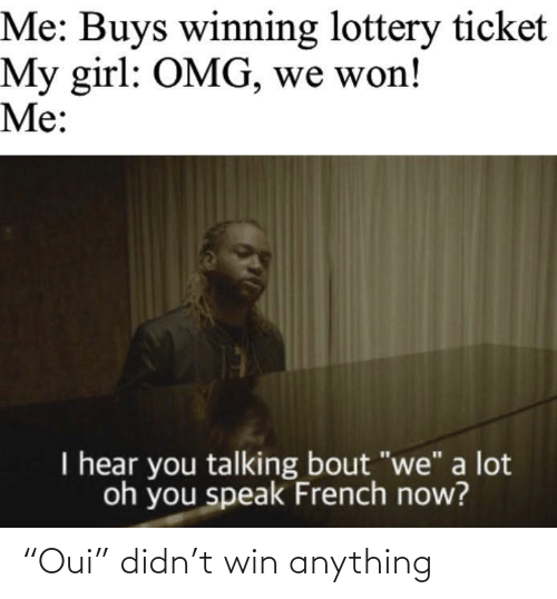 "win: ""Oui"" didn't win anything"