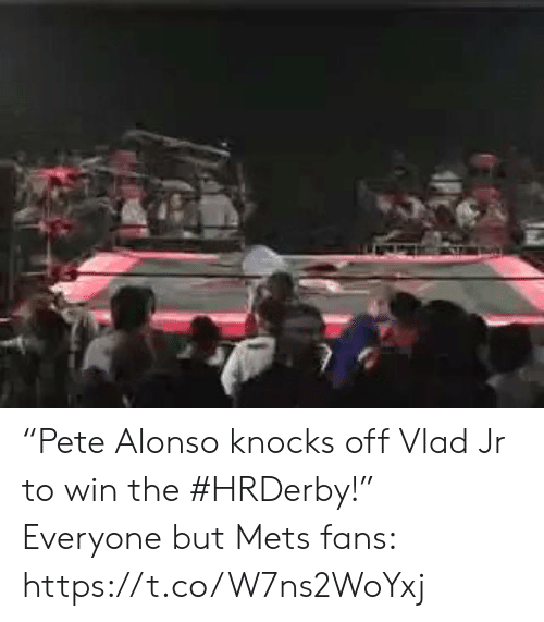 "Sports, Mets, and Win: ""Pete Alonso knocks off Vlad Jr to win the #HRDerby!""  Everyone but Mets fans: https://t.co/W7ns2WoYxj"