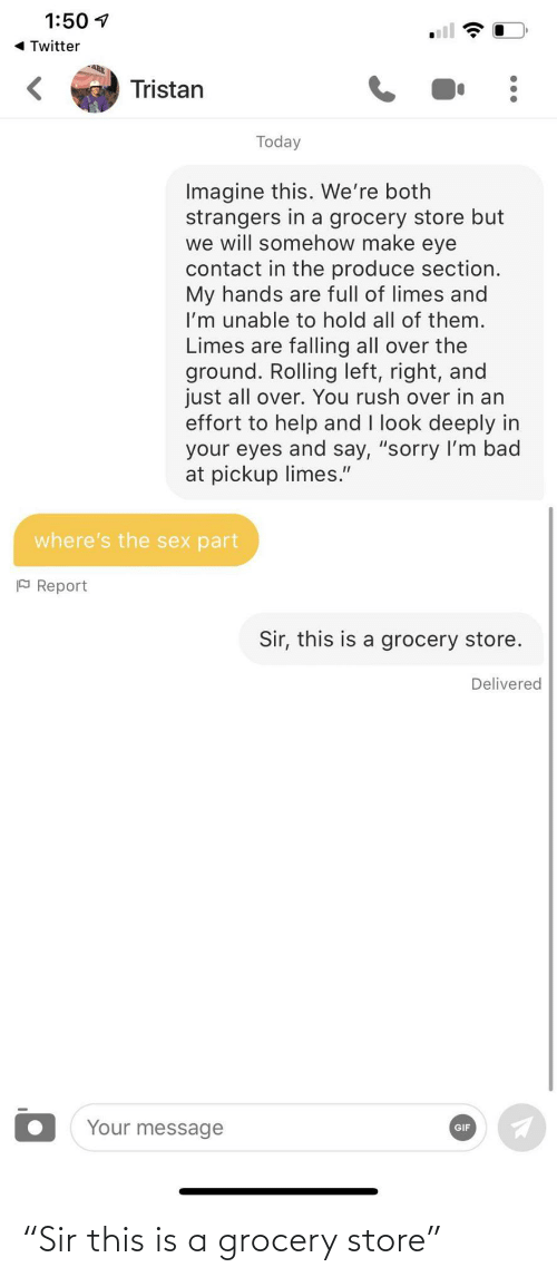 """This Is A: """"Sir this is a grocery store"""""""