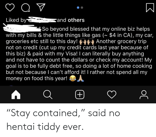 """hentai: """"Stay contained,"""" said no hentai tiddy ever."""