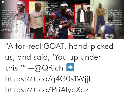 "Picked: ""A for-real GOAT, hand-picked us, and said, 'You up under this.'"" —@QRich   ➡️ https://t.co/q4G0s1WjjL https://t.co/PriAIyoXqz"