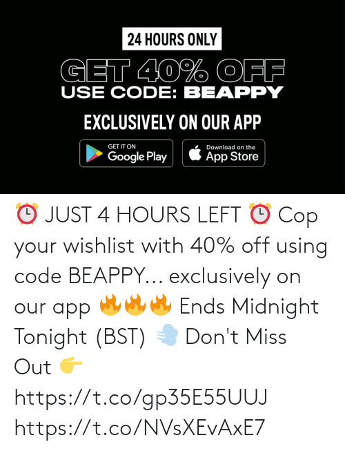 Memes, 🤖, and Midnight: ⏰ JUST 4 HOURS LEFT ⏰  Cop your wishlist with 40% off using code BEAPPY... exclusively on our app 🔥🔥🔥  Ends Midnight Tonight (BST) 💨  Don't Miss Out 👉 https://t.co/gp35E55UUJ https://t.co/NVsXEvAxE7