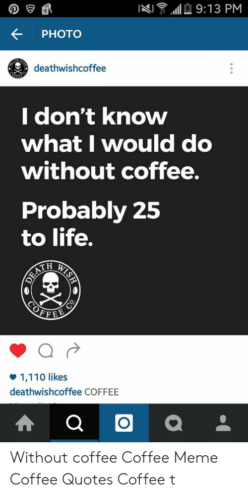 🐣 25 Best Memes About Death Wish Coffee Meme