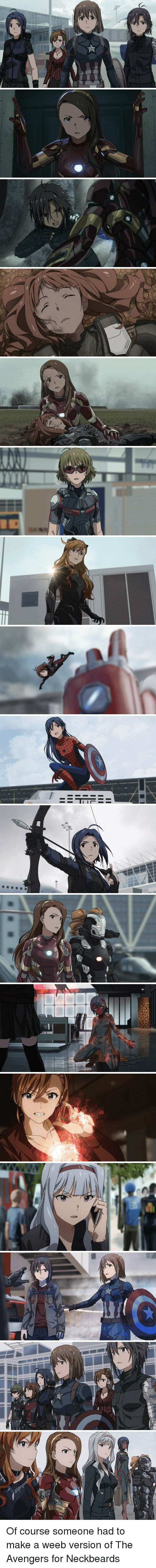 Neckbeards: フ   H   一一 一一   vii.iii Of course someone had to make a weeb version of The Avengers for Neckbeards