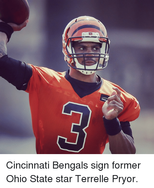 Cincinnati Bengals: 協 Cincinnati Bengals sign former Ohio State star Terrelle Pryor.