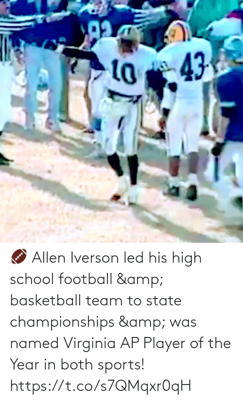 team: 🏈 Allen Iverson led his high school football & basketball team to state championships & was named Virginia AP Player of the Year in both sports!   https://t.co/s7QMqxr0qH