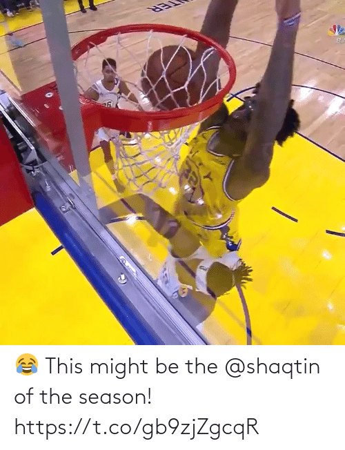 might: 😂 This might be the @shaqtin of the season!   https://t.co/gb9zjZgcqR