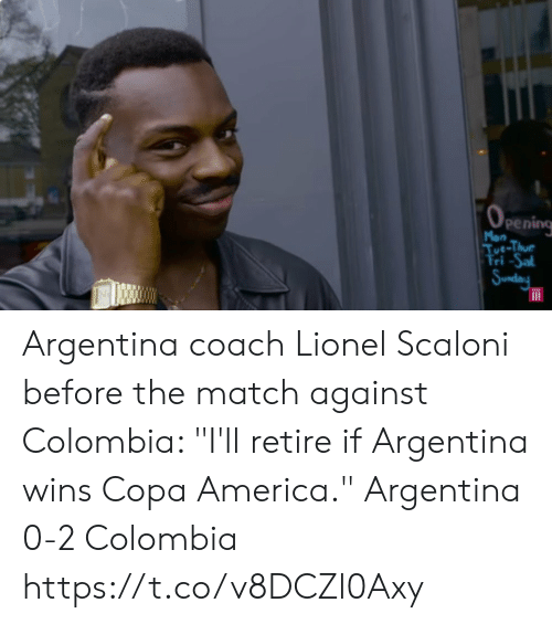 """America, Memes, and Argentina: (0  Pening  Mon  Tue-Thue  Fri -Sal  