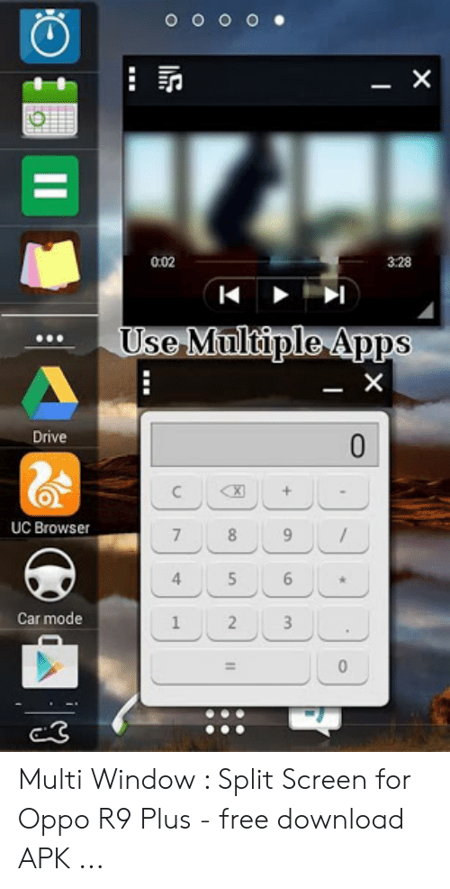 002 328 Use Multiple Apps X Drive X C + UC Browser 8 7 4 6