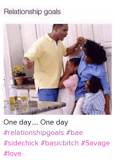 Relationship Goals One Day One Day Relationshipgoals Bae Sidechick