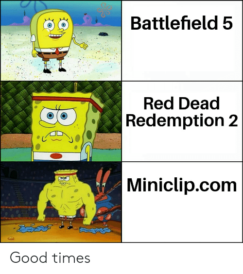 Good, Dank Memes, and Red Dead Redemption: 0SBattlefield 5  Red Dead  Redemption 2  Miniclip.com Good times