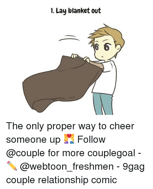 9gag, Memes, and 🤖: 1. Lay blanket out  6  ID The only proper way to cheer someone up 💑 Follow @couple for more couplegoal - ✏️ @webtoon_freshmen - 9gag couple relationship comic