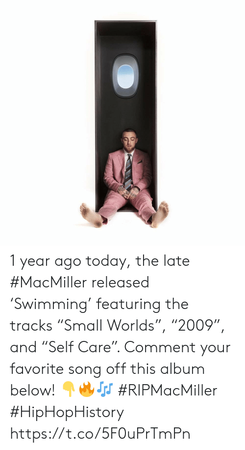 """Today, Song, and Comment: 1 year ago today, the late #MacMiller released 'Swimming' featuring the tracks """"Small Worlds"""", """"2009"""", and """"Self Care"""". Comment your favorite song off this album below! 👇🔥🎶 #RIPMacMiller #HipHopHistory https://t.co/5F0uPrTmPn"""