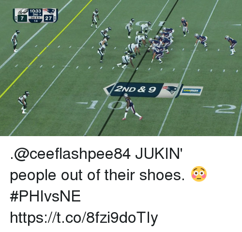Memes, Shoes, and 🤖: 10:33  3RD  2ND & 9  14  3.  7  27  2ND & 9 .@ceeflashpee84 JUKIN' people out of their shoes. 😳  #PHIvsNE https://t.co/8fzi9doTIy