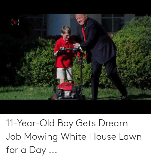 11 Year Old Boy Gets Dream Job Mowing White House Lawn For A