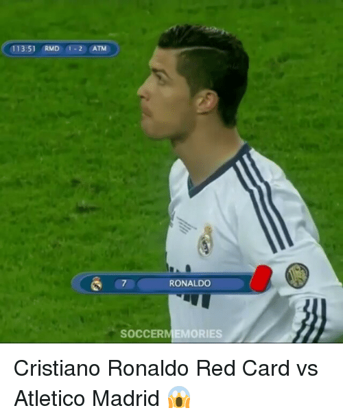 ♂: 113:51 RMD 1-2 ATM  RONALDO  SOCCERMEMORIES Cristiano Ronaldo Red Card vs Atletico Madrid 😱