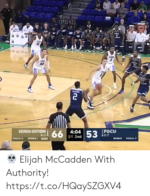Bonus: 12  FEC  32  2  GEORGIA SOUTHERN  FGCU  2-7  4:04  66  53  4-3  0:11 2nd  FOULS  BONUS  BONUS  FOULS: 9 💀 Elijah McCadden With Authority!    https://t.co/HQaySZGXV4