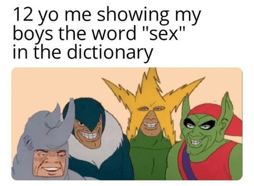 """Dank, Sex, and Dictionary: 12 vo me showing my  boys the word """"sex""""  in the dictionary"""