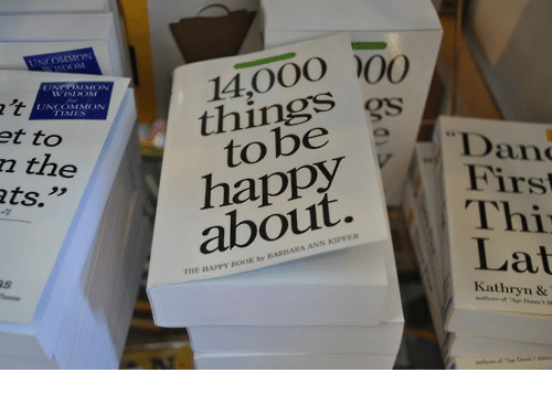 """Kathryn: 14,000  things  et to  n the  ts.""""  Dan  Firs  Thi  Lat  to bee  about.  THE HAPPY BOOK by BAKHARA ANN  Kathryn &"""