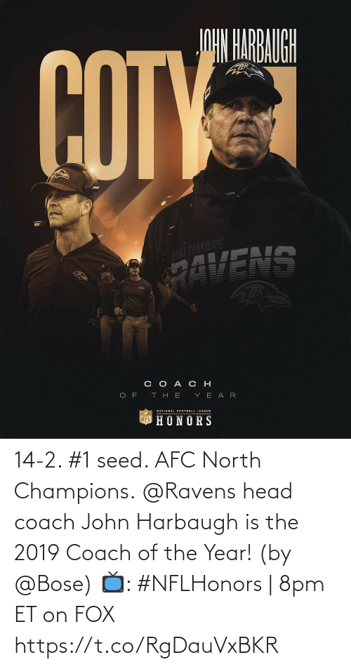 North: 14-2. #1 seed. AFC North Champions.  @Ravens head coach John Harbaugh is the 2019 Coach of the Year! (by @Bose)  📺: #NFLHonors | 8pm ET on FOX https://t.co/RgDauVxBKR