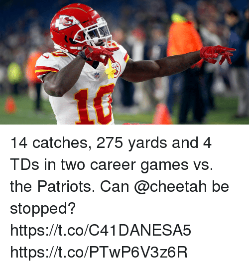 Memes, Patriotic, and Cheetah: 14 catches, 275 yards and 4 TDs in two career games vs. the Patriots.  Can @cheetah be stopped? https://t.co/C41DANESA5 https://t.co/PTwP6V3z6R