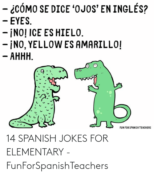 Elementary: 14 SPANISH JOKES FOR ELEMENTARY - FunForSpanishTeachers