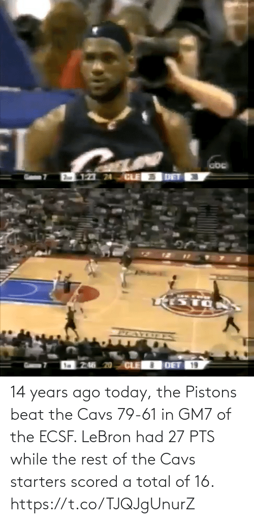 total: 14 years ago today, the Pistons beat the Cavs 79-61 in GM7 of the ECSF.   LeBron had 27 PTS while the rest of the Cavs starters scored a total of 16. https://t.co/TJQJgUnurZ