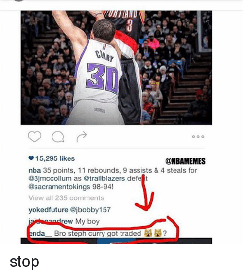 Future, Nba, and Steph Curry: 15,295 likes  @NBAMEMES  nba 35 points, 11 rebounds, 9 assists & 4 steals for  @3jmccollum as @trailblazers defe t  @sacramentokings 98-94!  View all 235 comments  yoked future ajbobby157  ew My boy  nda  Bro Steph Curry got traded & stop