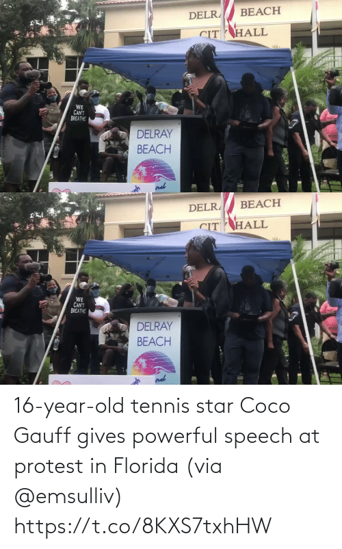 Star: 16-year-old tennis star Coco Gauff gives powerful speech at protest in Florida (via @emsulliv) https://t.co/8KXS7txhHW