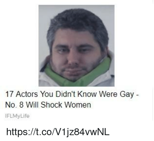 Women, Gay, and Shock: 17 Actors You Didn't Know Were Gay  No. 8 Will Shock Women  FLMyLife https://t.co/V1jz84vwNL