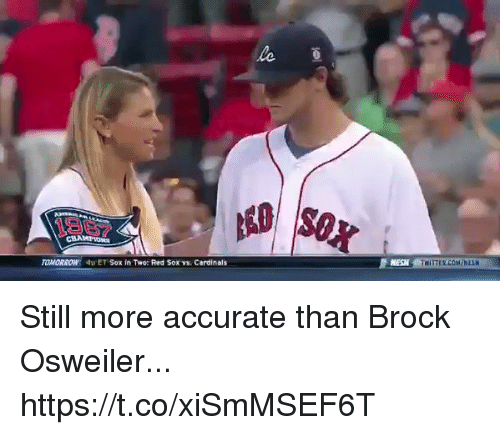 Red Sox: 1967  MESN  TOMORROW  4ET Sox in Two: Red Sox v. Cerdinals Still more accurate than Brock Osweiler... https://t.co/xiSmMSEF6T
