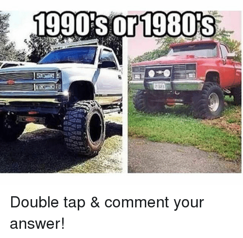 Memes, 🤖, and Answer: 1990 s or1980S Double tap & comment your answer!