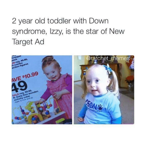Down Syndrom: 2 year old toddler with Down  syndrome, Izzy, is the star of New  Target Ad  @ratchet memes  figures  t co  AVE s10.99  5000,